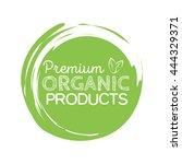 organic product badge  vintage... | Shutterstock .eps vector #444329371