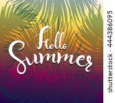 phrase hello summer  vector... | Shutterstock .eps vector #444386095