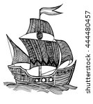 old ship. sailboat. pirate ship....   Shutterstock .eps vector #444480457