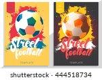 set of street football poster... | Shutterstock .eps vector #444518734