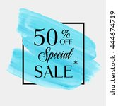 special sale 50  off sign over... | Shutterstock .eps vector #444674719