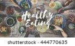 healthy eating healthy food... | Shutterstock . vector #444770635