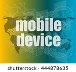 word mobile devices on digital... | Shutterstock .eps vector #444878635