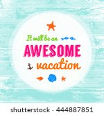 vector summer time background.... | Shutterstock .eps vector #444887851