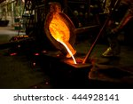 molten metal poured  into the... | Shutterstock . vector #444928141