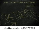 how to get more followers  man... | Shutterstock . vector #445071901