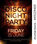 disco night party vector poster ... | Shutterstock .eps vector #445129405