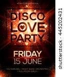 disco love party poster vector... | Shutterstock .eps vector #445202431