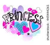 sweet princess slogan  pretty... | Shutterstock .eps vector #445444261