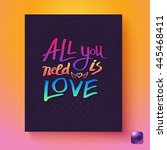 all you need is love... | Shutterstock .eps vector #445468411
