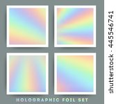 holographic foil vector... | Shutterstock .eps vector #445546741