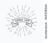 summer camp. inspirational... | Shutterstock .eps vector #445558564