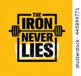 the iron never lies. workout...   Shutterstock .eps vector #445894771