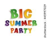 big summer party poster... | Shutterstock . vector #445997029