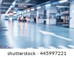 blurred image  parking garage   ... | Shutterstock . vector #445997221