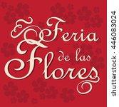 feria de las flores is ... | Shutterstock .eps vector #446083024