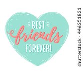 best friends forever in heart | Shutterstock .eps vector #446351821
