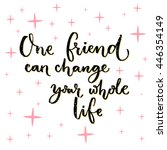 One Friend Can Change Your...