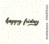 happy friday text handwriting... | Shutterstock .eps vector #446354161