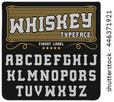 whiskey handcraft typeface ... | Shutterstock .eps vector #446371921