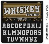 whiskey handcraft typeface ... | Shutterstock .eps vector #446371921