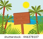 wooden signs on a beautiful... | Shutterstock . vector #446378107