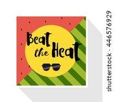 beat the heat inscription on...   Shutterstock .eps vector #446576929