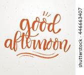 handwritten lettering  ... | Shutterstock .eps vector #446663407
