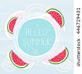 hello summer with watermelons... | Shutterstock .eps vector #446729431