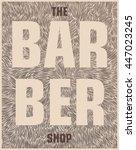 the barber shop. conceptual... | Shutterstock .eps vector #447023245
