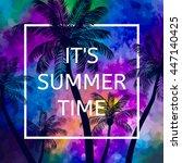 hello summer time wallpaper ... | Shutterstock .eps vector #447140425
