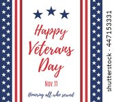 happy veterans day background.... | Shutterstock .eps vector #447153331