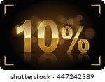 gold 10 percent. vector image. | Shutterstock .eps vector #447242389