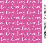 love pattern. love background   Shutterstock .eps vector #447280519