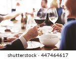 dinner dining wine cheers party ... | Shutterstock . vector #447464617