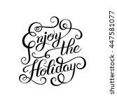 original black and white enjoy...   Shutterstock .eps vector #447581077