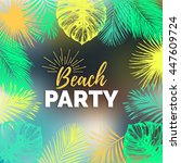 vector vintage beach party... | Shutterstock .eps vector #447609724