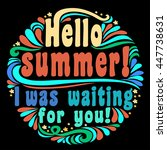 hello summer  iwas waiting for... | Shutterstock . vector #447738631