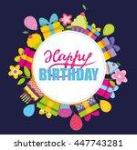 happy birthday vector concept ... | Shutterstock .eps vector #447743281