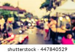vintage tone blur image of... | Shutterstock . vector #447840529