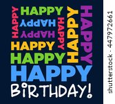 happy birthday greeting card | Shutterstock .eps vector #447972661