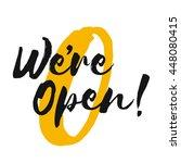 now open   brush lettering... | Shutterstock .eps vector #448080415