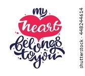 my heart belongs to you   love...   Shutterstock .eps vector #448244614