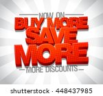 buy more save more  advertising ... | Shutterstock .eps vector #448437985