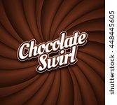 chocolate swirl background ... | Shutterstock .eps vector #448445605