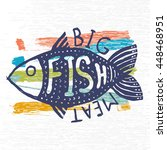 hand drawn grunge fish. hipster ... | Shutterstock .eps vector #448468951