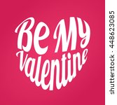 be my valentine in shape of... | Shutterstock .eps vector #448623085