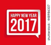 happy new year 2017 speech... | Shutterstock .eps vector #448986337