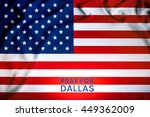 pray for dallas word with usa... | Shutterstock . vector #449362009