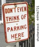 Closeup Of No Parking Sign....